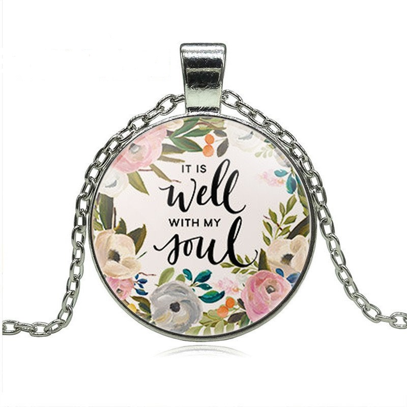 Sl Quotes   It Is Well With My Soul Pendant Necklace Inspirational Motivational