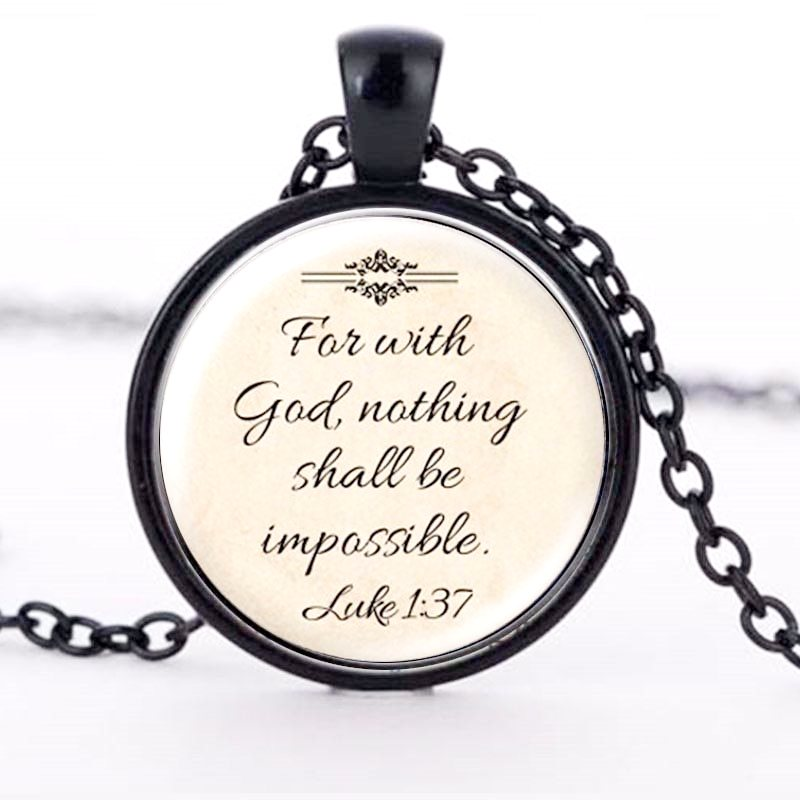 Scripture Pendant Necklace For with God nothing Shall be impossible Inspirational Christian Jewelry w/ Black Chain JW222