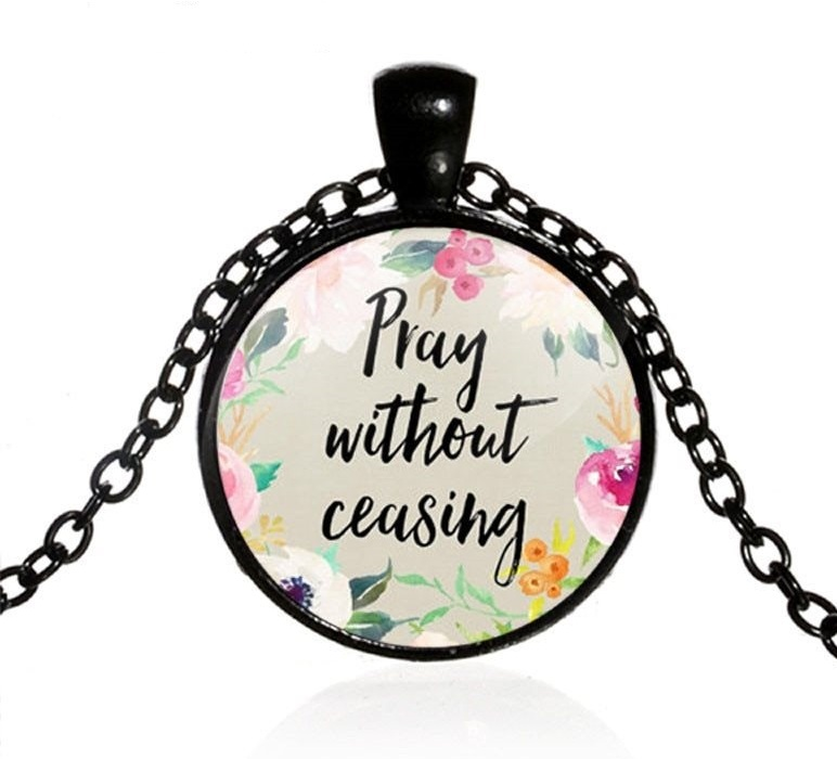 Scripture Pendant Necklace Pray Without Ceasing Inspirational Christian Jewelry w/ Black Chain JW316