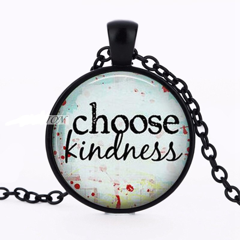Choose Kindness Pendant Necklace Inspirational Motivational Quotes Black Jewelry JW318