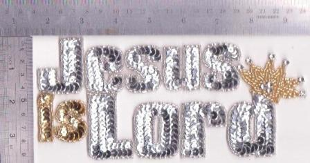 0370 Silver Jesus is Lord Sequin Beaded Applique