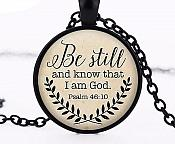 "Scripture Pendant ""Be Still and Know that I am God"" Inspirational Necklace Christian Jewelry w/ Black Chain JW103"