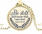 "Scripture Pendant ""Be Still and Know that I am God"" Inspirational Necklace Christian Jewelry w/ Gold Chain JW103"