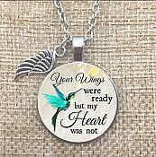 Necklace Pendant Your Wings were Ready but My Heart was Not Inspirational Christian Jewelry w/ Silver Chain JW166
