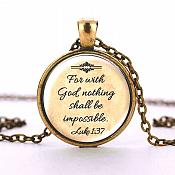 "Scripture Pendant Necklace ""For with God nothing Shall be impossible"" Inspirational Christian Jewelry w/ Antique Gold Chain JW222"