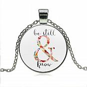 Scripture Be Still & Know Pendant Necklace Inspirational Motivational Quotes Silver Jewelry JW315