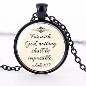 "Scripture Pendant Necklace ""For with God nothing Shall be impossible"" Inspirational Christian Jewelry w/ Black Chain JW222"